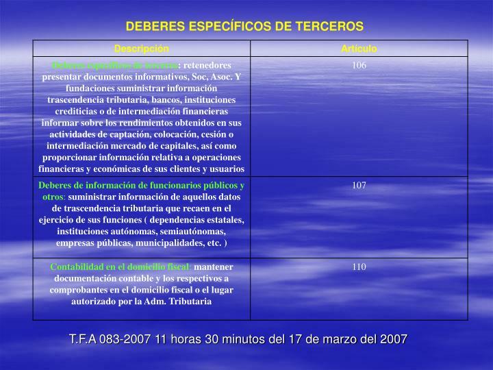 DEBERES ESPECÍFICOS DE TERCEROS