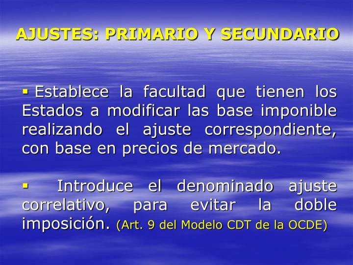AJUSTES: PRIMARIO Y SECUNDARIO