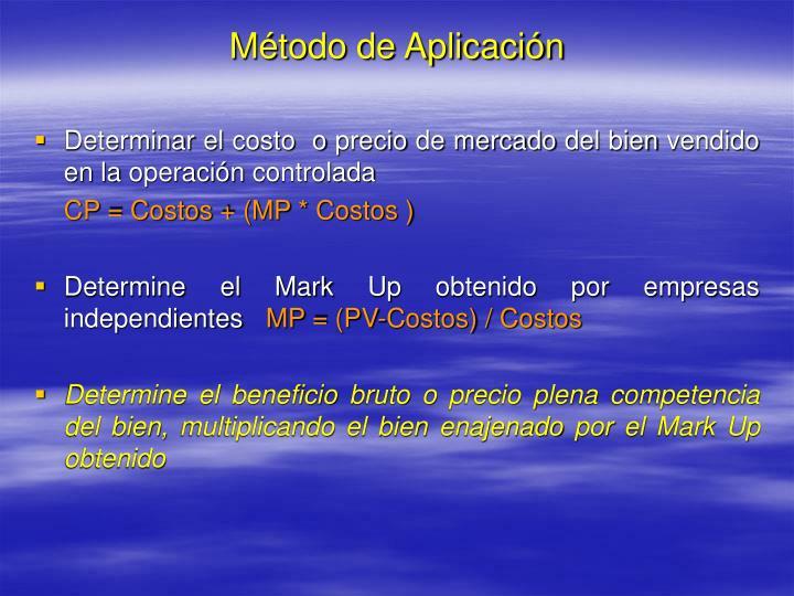 Método de Aplicación