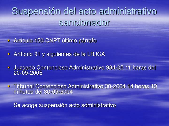 Suspensión del acto administrativo sancionador