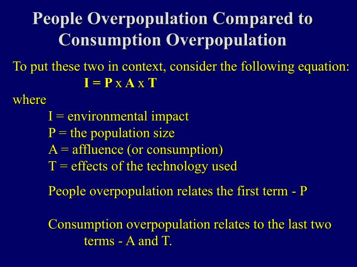 People Overpopulation Compared to Consumption Overpopulation