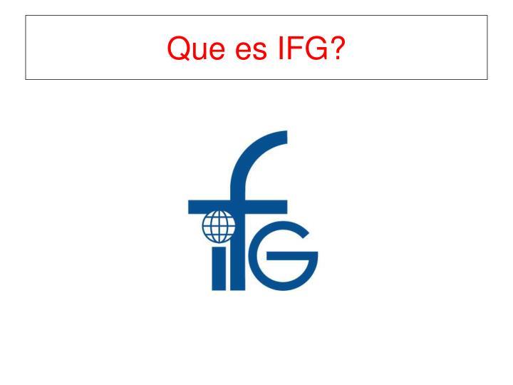 Que es IFG?