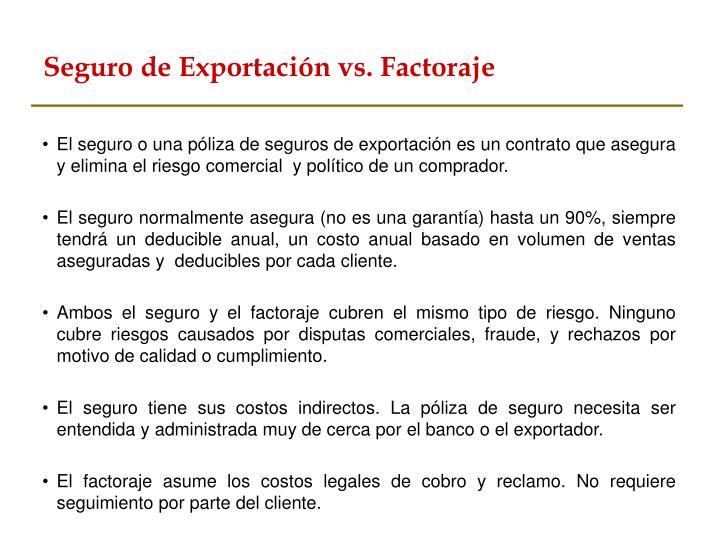 Seguro de Exportación vs. Factoraje