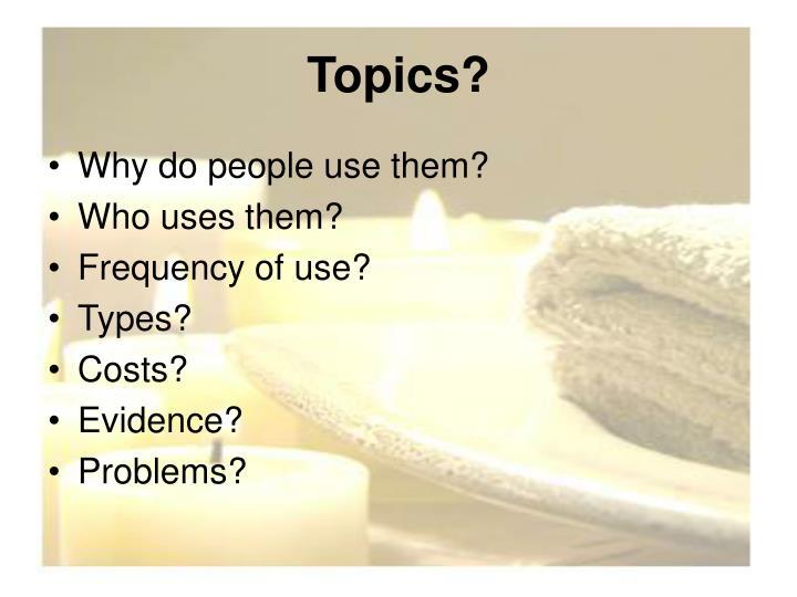 Topics?