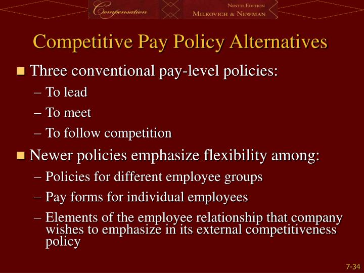 Competitive Pay Policy Alternatives