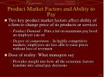 product market factors and ability to pay