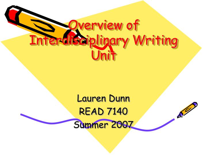 Overview of Interdisciplinary Writing Unit