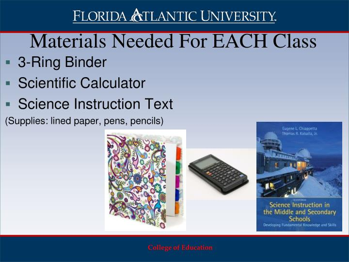 Materials needed for each class