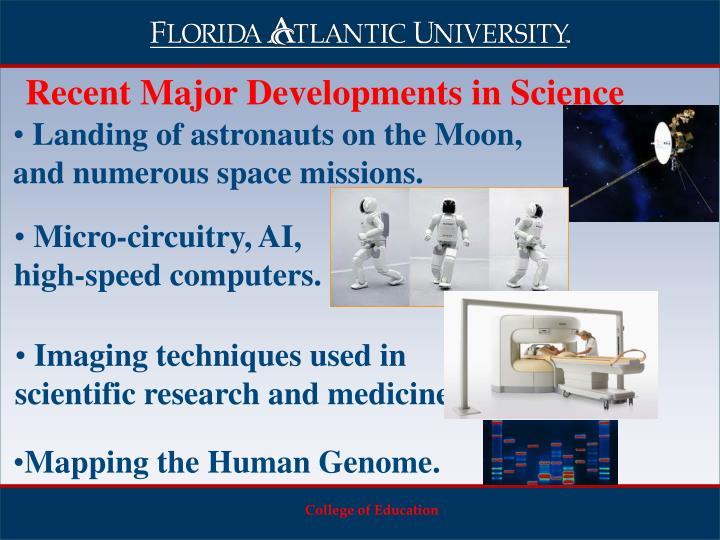 Recent Major Developments in Science