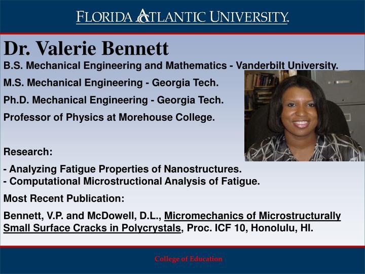 Dr. Valerie Bennett