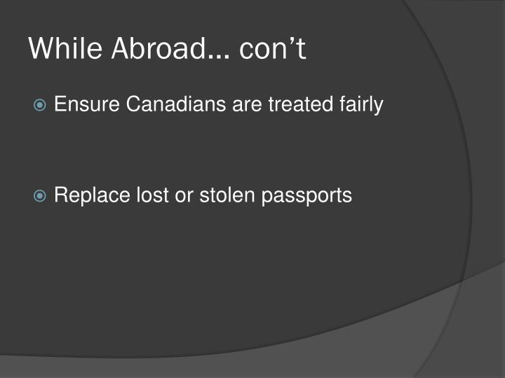 While Abroad… con't