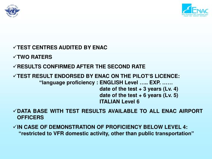 TEST CENTRES AUDITED BY ENAC