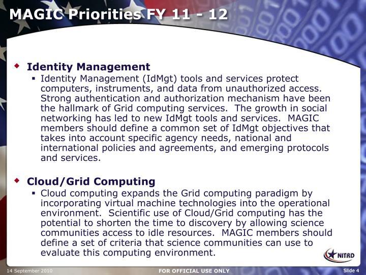 MAGIC Priorities FY 11 - 12