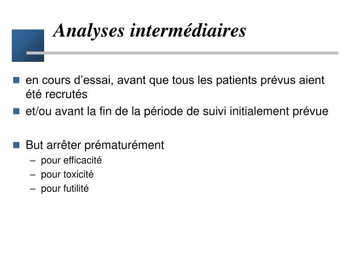 Analyses intermédiaires