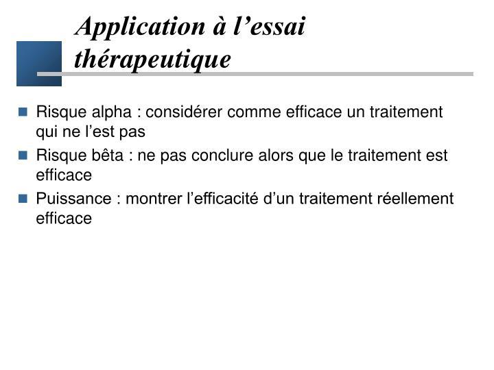 Application à l'essai thérapeutique