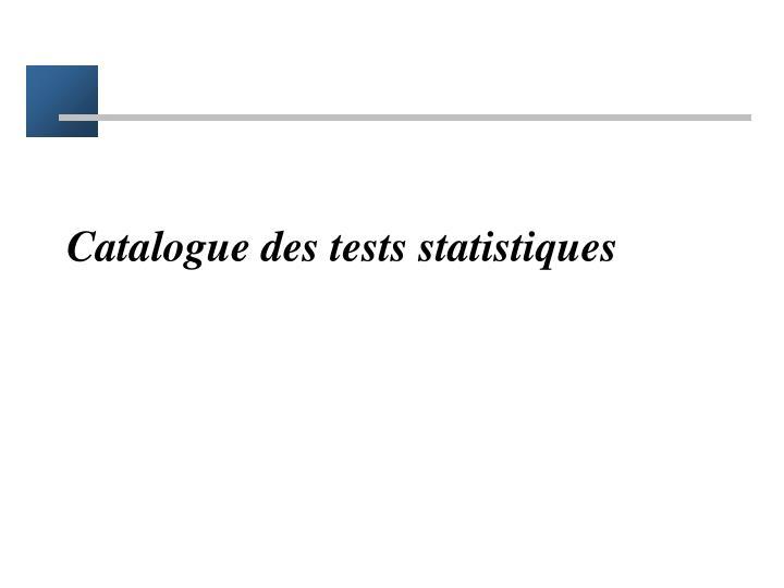 Catalogue des tests statistiques