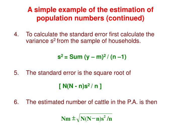 A simple example of the estimation of population numbers (continued)