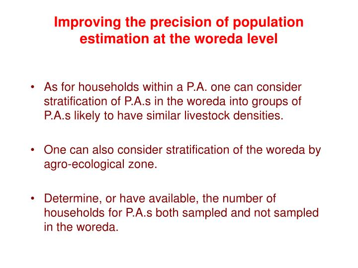 Improving the precision of population estimation at the woreda level