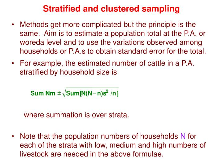 Stratified and clustered sampling