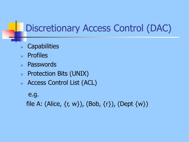 Discretionary Access Control (DAC)