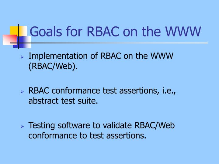 Goals for RBAC on the WWW