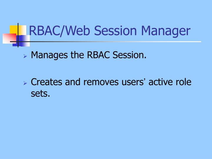 RBAC/Web Session Manager