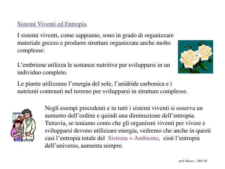 Sistemi Viventi ed Entropia