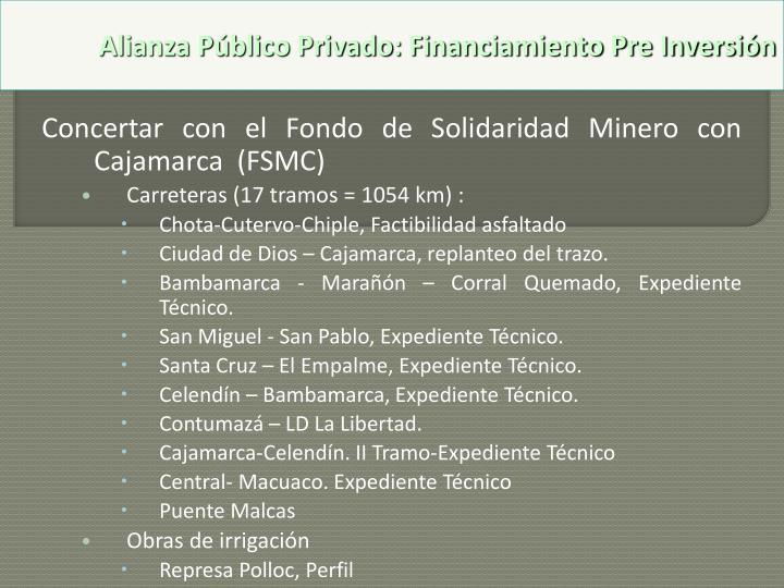 Concertar con el Fondo de Solidaridad Minero con Cajamarca  (FSMC)