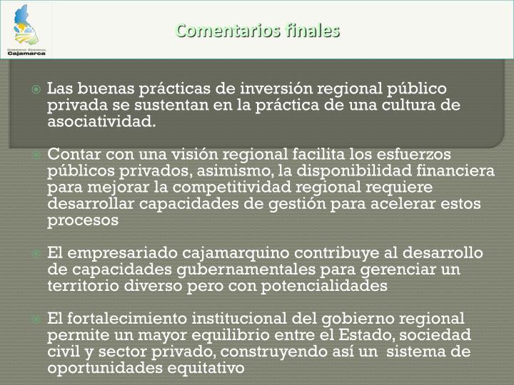 Las buenas prácticas de inversión regional público privada se sustentan en la práctica de una cultura de asociatividad.