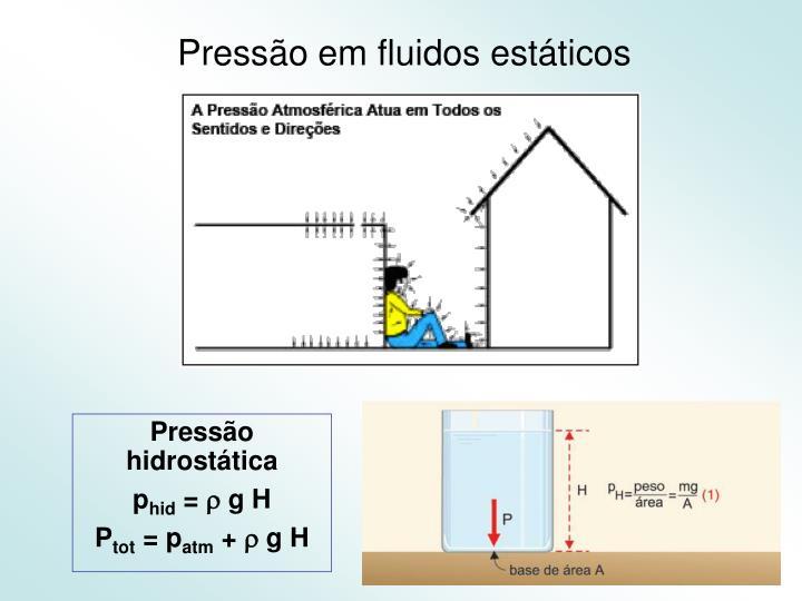 Pressão em fluidos estáticos