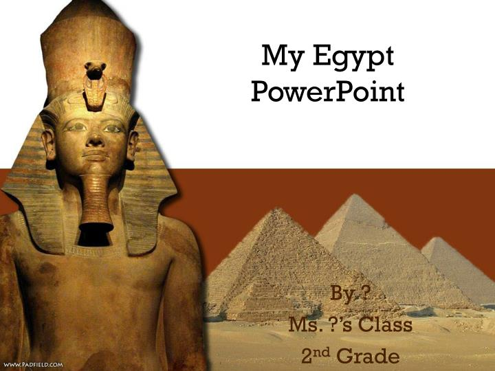 My egypt powerpoint