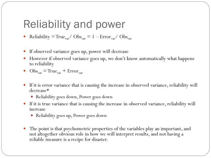 Reliability = True