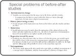special problems of before after studies