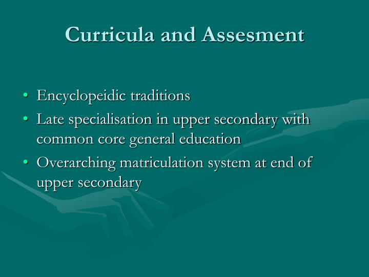 Curricula and Assesment