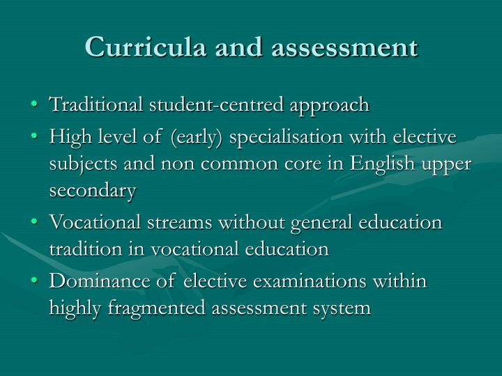 Curricula and assessment