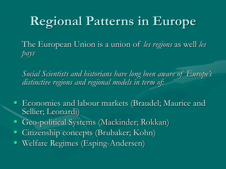 Regional Patterns in Europe
