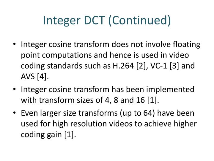 Integer DCT (Continued)