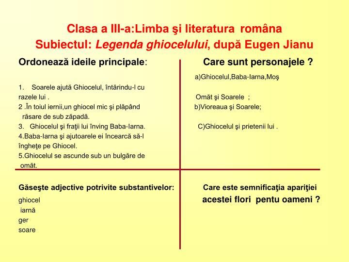 Clasa a III-a:Limba şi literatura