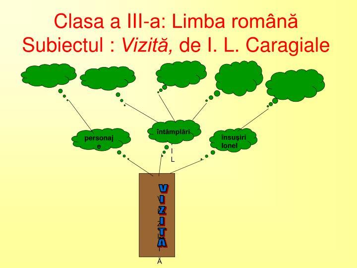 Clasa a III-a: Limba română