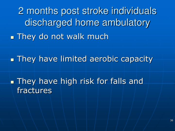 2 months post stroke individuals discharged home ambulatory