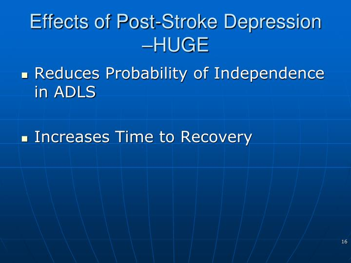 Effects of Post-Stroke Depression –HUGE