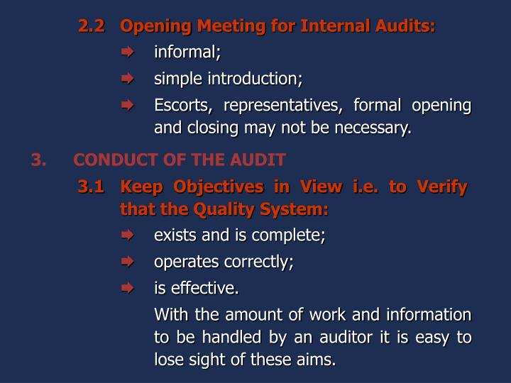 3.CONDUCT OF THE AUDIT
