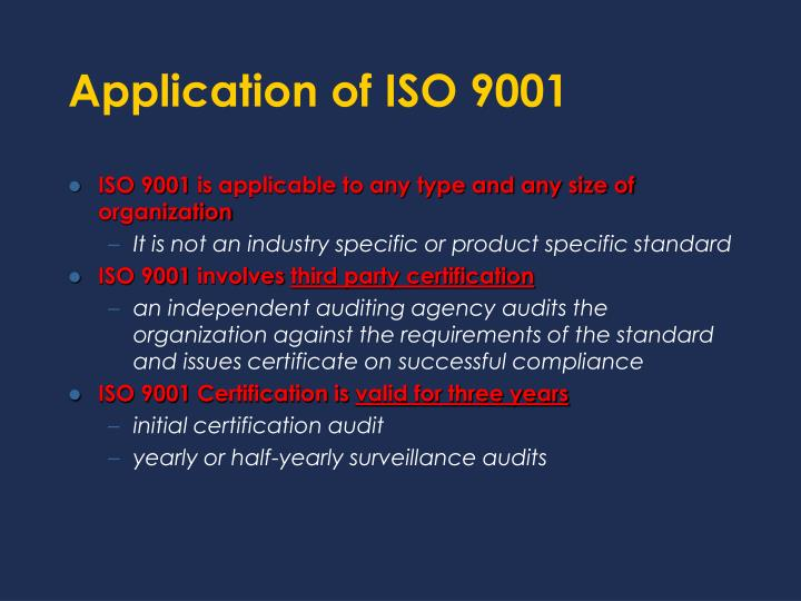 Application of ISO 9001
