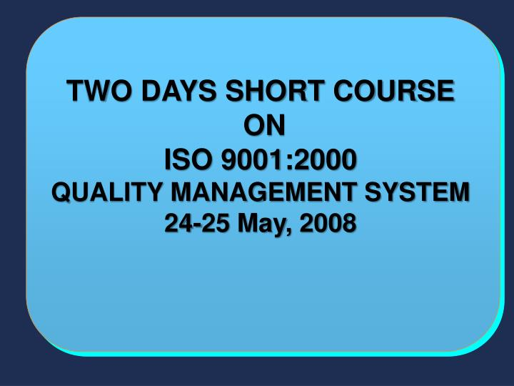 TWO DAYS SHORT COURSE