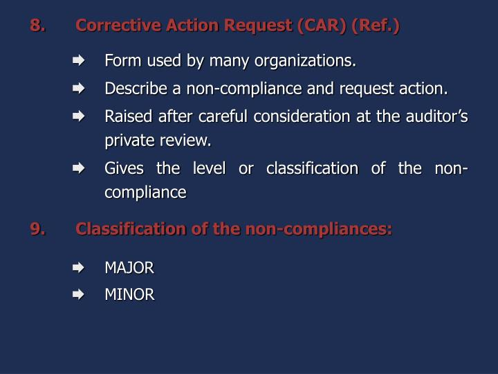Corrective Action Request (CAR) (Ref.)