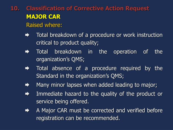 Classification of Corrective Action Request