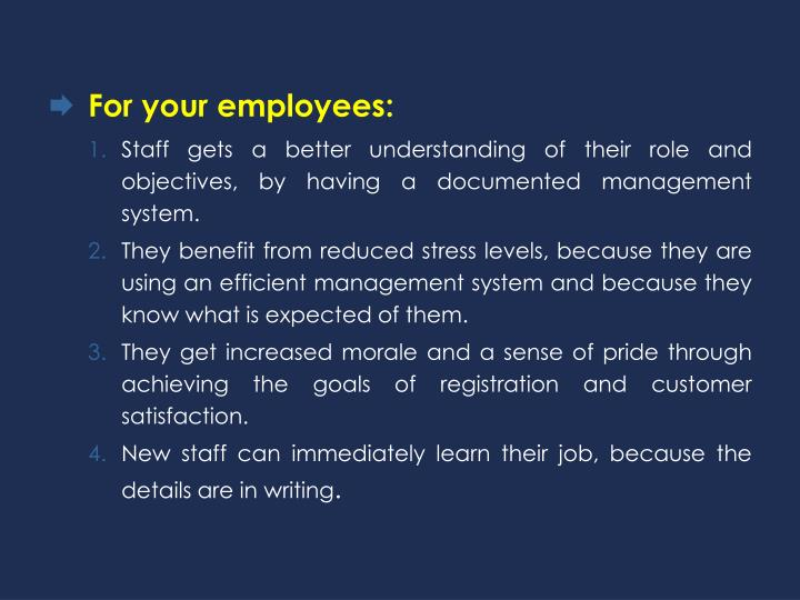 For your employees: