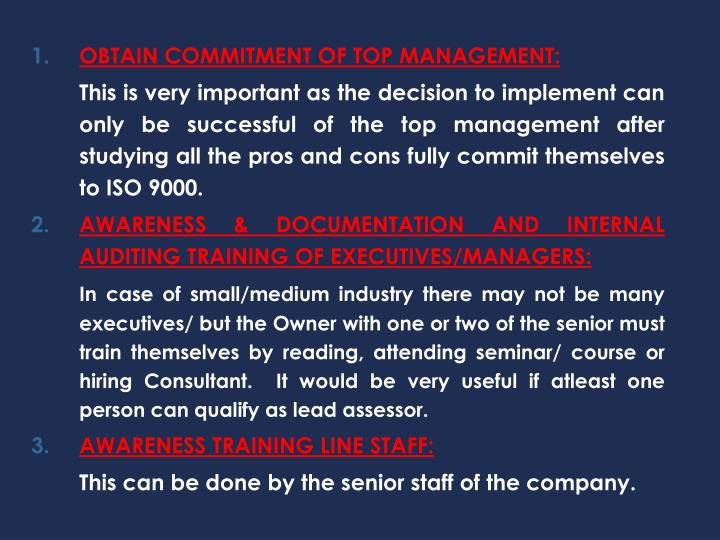 OBTAIN COMMITMENT OF TOP MANAGEMENT: