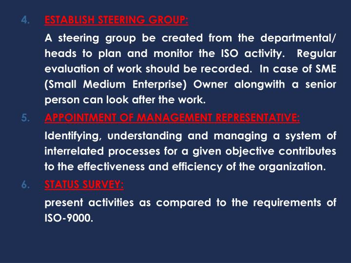 ESTABLISH STEERING GROUP: