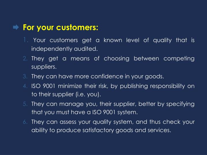 For your customers: